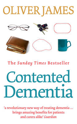 Contented Dementia: 24-hour Wraparound Care for Lifelong Well-being (Paperback)