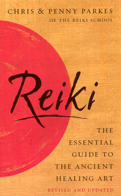 Reiki: The Essential Guide to Ancient Healing Art (Paperback)