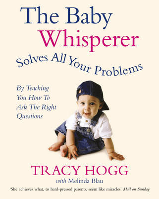 The Baby Whisperer Solves All Your Problems: By Teaching You Have to Ask the Right Questions (Paperback)