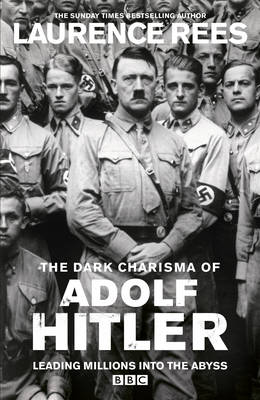 Dark Charisma of Adolf Hitler (Hardback)