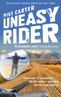 Uneasy Rider: Travels Through a Mid-life Crisis (Paperback)