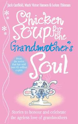 Chicken Soup for the Grandmother's Soul (Paperback)