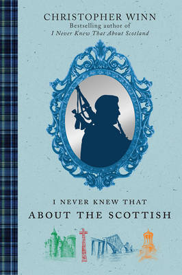 I Never Knew That About the Scottish (Hardback)