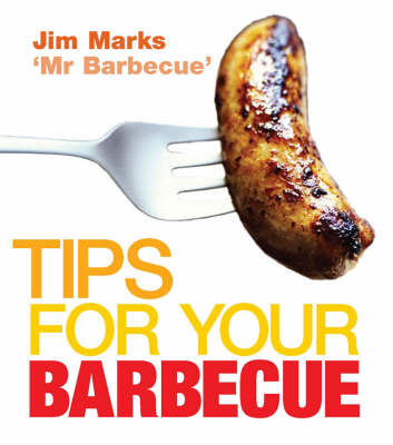 Tips for Your Barbecue (Hardback)