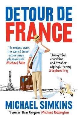 Detour De France: An Englishman in Search of a Continental Education (Paperback)