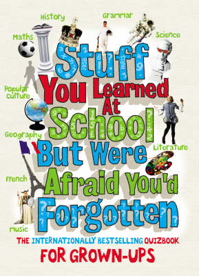 Stuff You Learned at School But Were Afraid You'd Forgotten (Paperback)
