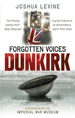 Forgotten Voices of Dunkirk (Paperback)