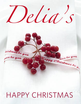 Delia's Happy Christmas (Hardback)
