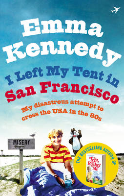 I Left My Tent in San Francisco (Paperback)