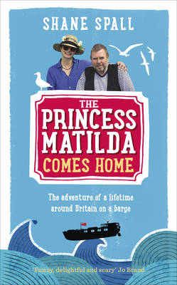The Princess Matilda Comes Home (Hardback)