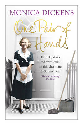 One Pair of Hands: From Upstairs to Downstairs, in This Charming 1930s Memoir (Paperback)
