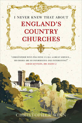 I Never Knew That About England's Country Churches (Hardback)