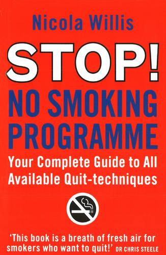 The Stop! No Smoking Programme (Paperback)