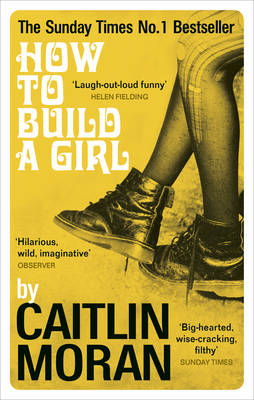 How to Build a Girl (Paperback)