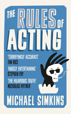 The Rules of Acting (Paperback)