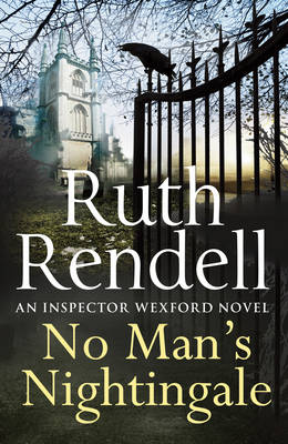 No Man's Nightingale: (A Wexford Case) - Wexford 24 (Hardback)