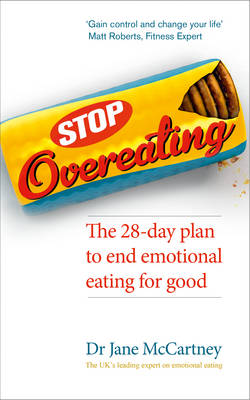 Stop Overeating: The 28-day Plan to End Emotional Eating (Paperback)