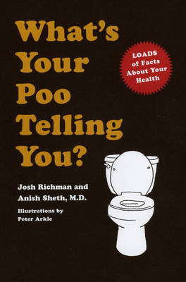 What's Your Poo Telling You? (Hardback)