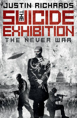 The Suicide Exhibition: The Never War (Hardback)