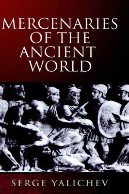 Mercenaries of the Ancient World (Paperback)