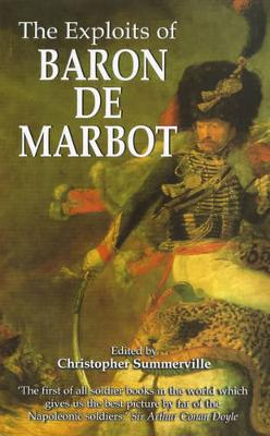The Exploits of Baron De Marbot (Paperback)