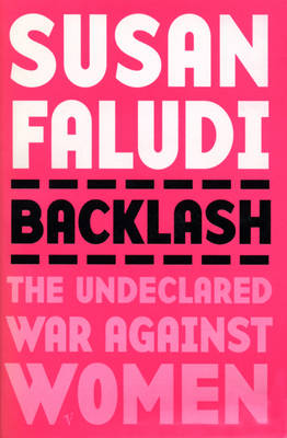 Backlash: The Undeclared War Against Women (Paperback)