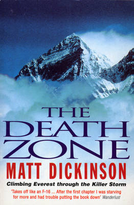 The Death Zone: Climbing Everest Through the Killer Storm (Paperback)