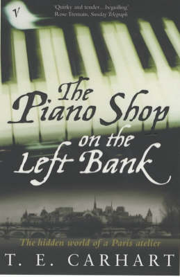 The Piano Shop on the Left Bank: The Hidden World of a Paris Atelier (Paperback)
