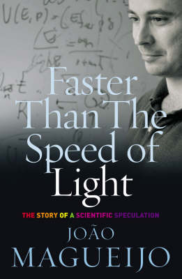Faster Than the Speed of Light: The Story of a Scientific Speculation (Paperback)