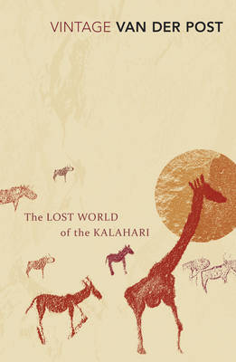 The Lost World of the Kalahari: With 'the Great and the Little Memory' (Paperback)