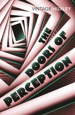 The Doors of Perception: WITH Heaven and Hell: And Heaven and Hell (Paperback)