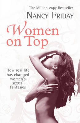 Women on Top: [how Real Life Has Changed Women's Sexual Fantasies] (Paperback)