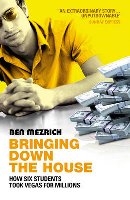 Bringing Down the House: The Inside Story of Six MIT Students Who Took Vegas for Millions (Paperback)