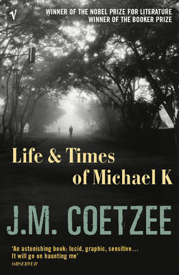 The Life and Times of Michael K (Paperback)