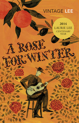 A Rose for Winter: Travels in Andalusia (Paperback)