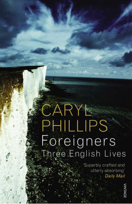 Foreigners: Three English Lives (Paperback)