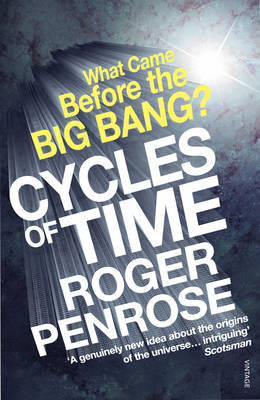Cycles of Time: An Extraordinary New View of the Universe (Paperback)