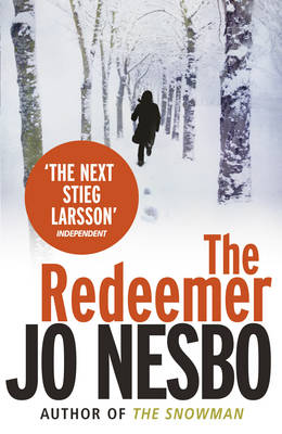 The Redeemer: A Harry Hole Thriller (Oslo Sequence 4) (Paperback)