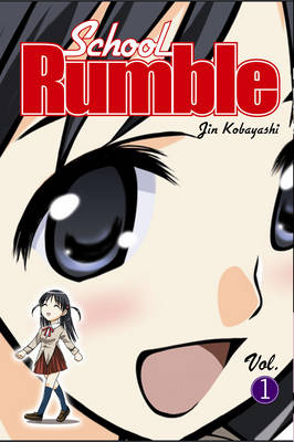 School Rumble: v. 1 - School Rumble 1 (Paperback)