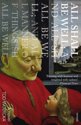 All Shall be Well; and All Shall be Well; and All Manner of Things Shall be Well (Paperback)