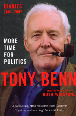 More Time for Politics: Diaries 2001-2007 (Paperback)