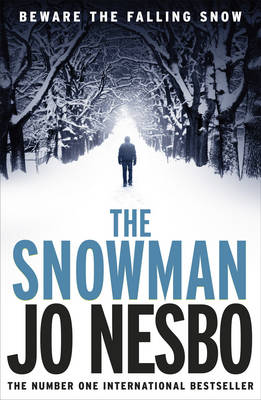 The Snowman: A Harry Hole Thriller (Oslo Sequence 5) (Paperback)