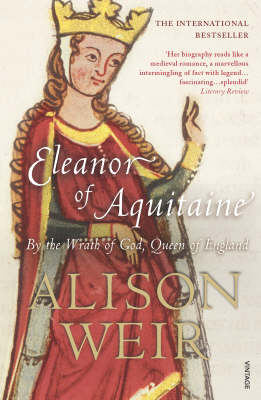 Eleanor of Aquitaine: By the Wrath of God, Queen of England (Paperback)