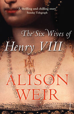 The Six Wives of Henry VIII (Paperback)