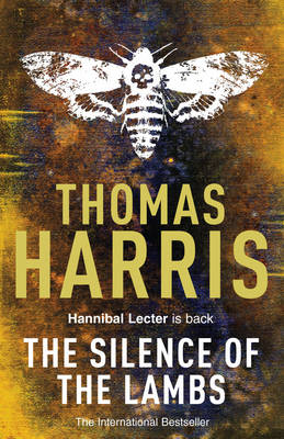 Silence of the Lambs: (Hannibal Lecter) - Hannibal Lecter 4 (Paperback)