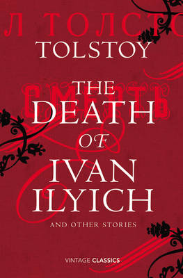 The Death of Ivan Ilyich and Other Stories (Hardback)