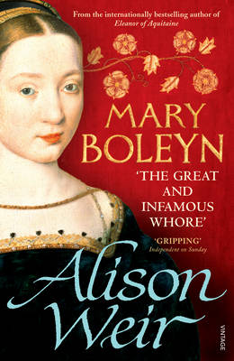 Mary Boleyn: 'The Great and Infamous Whore' (Paperback)