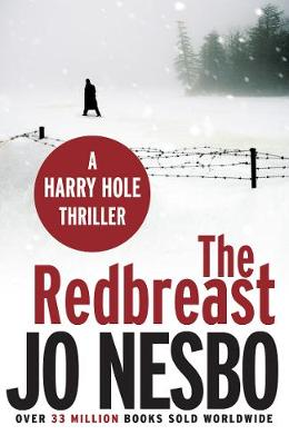 The Redbreast: A Harry Hole Thriller (Oslo Sequence 1) (Paperback)