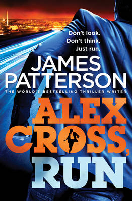 Alex Cross, Run: (Alex Cross 20) - Alex Cross 20 (Paperback)