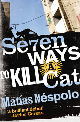 Seven Ways to Kill a Cat (Paperback)